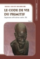 Le code de vie du primitif Tome 3
