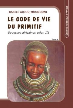 Le code de vie du primitif Tome 4