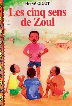 Les cinq sens de Zoul