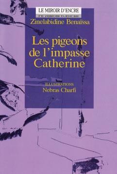 Les pigeons de l'impasse Cathérine
