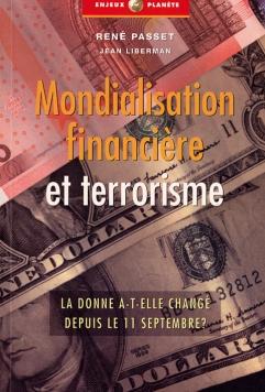 Mondialisation financière et Terre