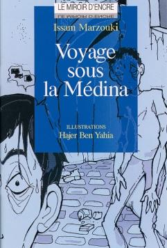 Voyage sous la Médina