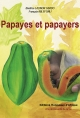 Papayes et papayers