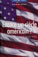 Encore un siècle américain?