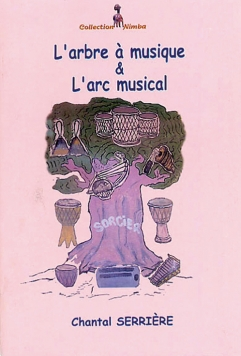 L'arbre à musique et l'arc musical