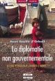 La diplomatie non gouvernementale